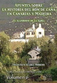 Apuntes sobre la historia del ron de caña en Canarias y Madeira, nuevo libro digital en BienMeSabe.org